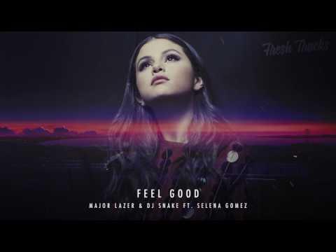 Major Lazer & DJ Snake ft  Selena Gomez   Feel Good New Song 2016