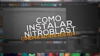 Como Instalar NitroBlast No Cinema 4D ( Qualquer Versao ) *R16,R15,R14,R13