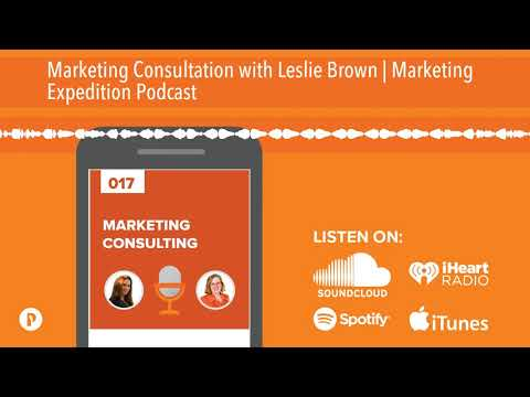 Marketing Consultation with Leslie Brown | Marketing Expedition Podcast