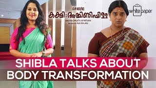shibla-talks-about-her-body-transformation-o-p-kakshi-amminippilla-white-paper