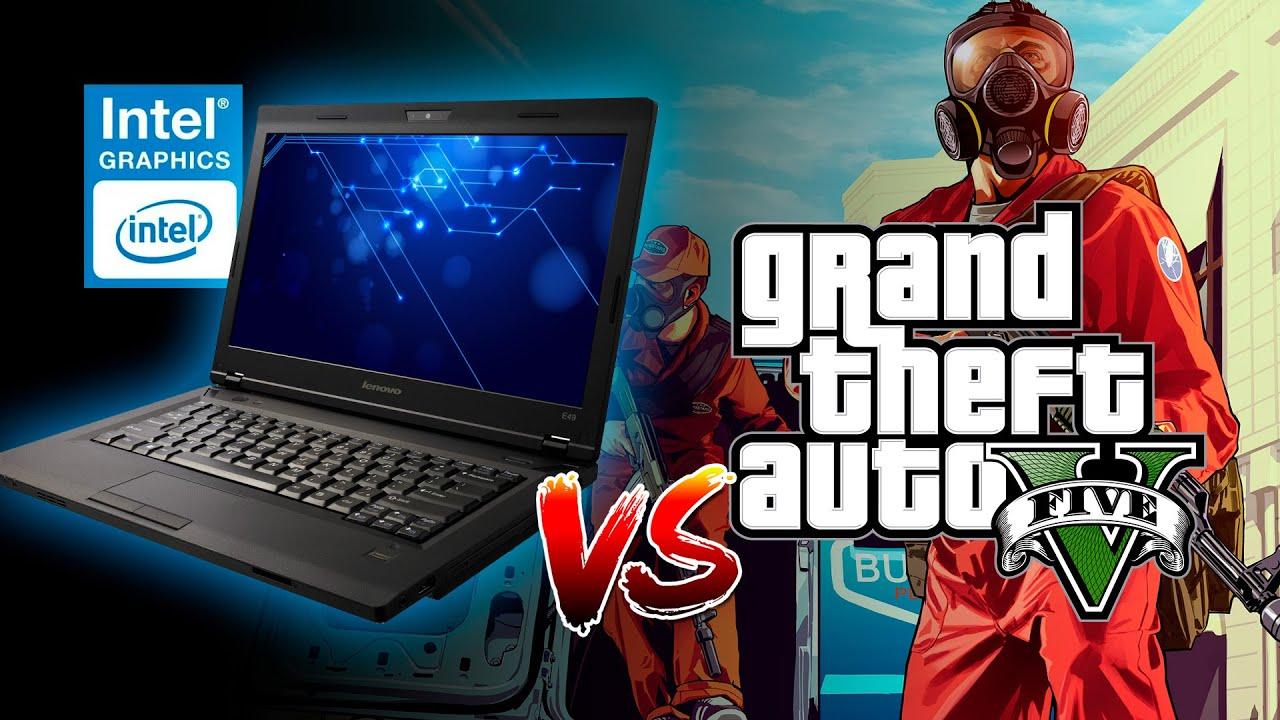 NOTEBOOK VELHO vs GTA V: dá pra jogar nos Intel HD Graphics?