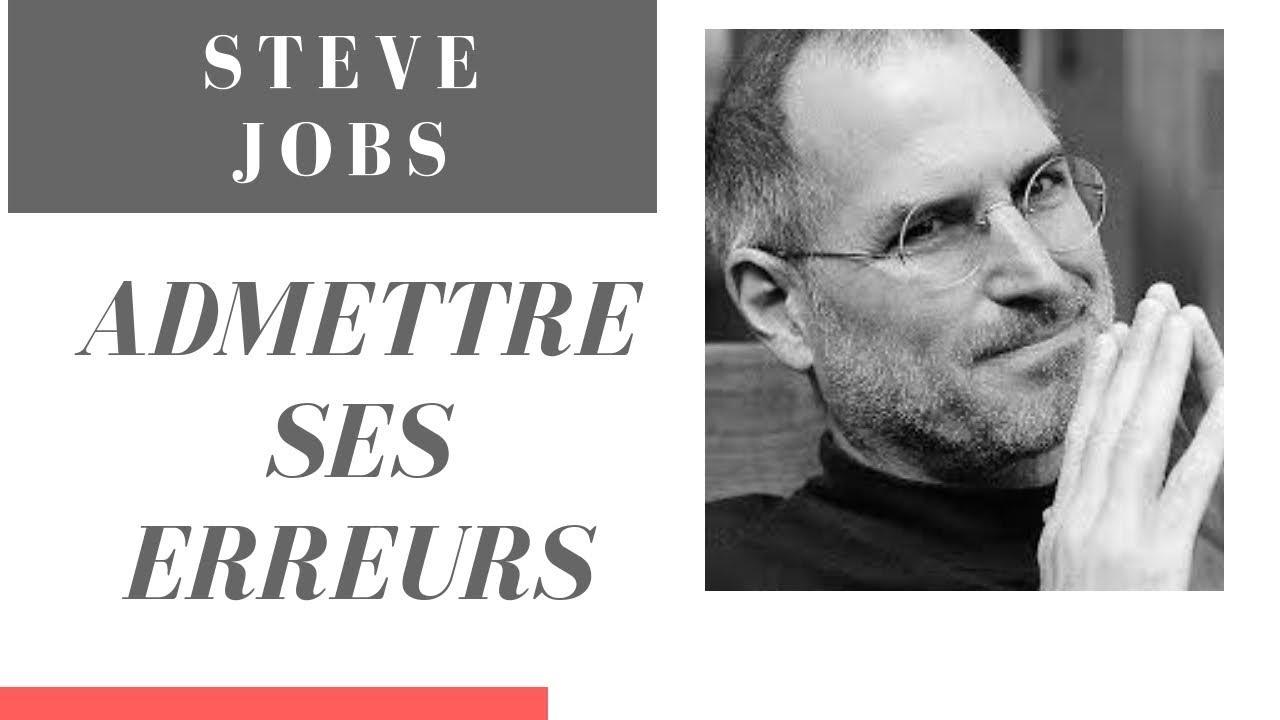 Steve Jobs Admettre Ses Erreurs Citation