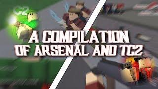 Uma compilação de TC2 & arsenal | ROBLOX