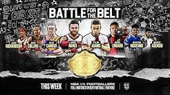 Football + NBA + FIFA 20: The Battle for the Belt Is Here