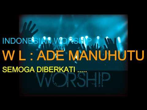 Praise Worship Christian - by Ade Manuhutu and VOG