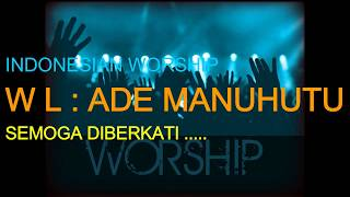 Gambar cover Praise Worship Christian - by Ade Manuhutu and VOG