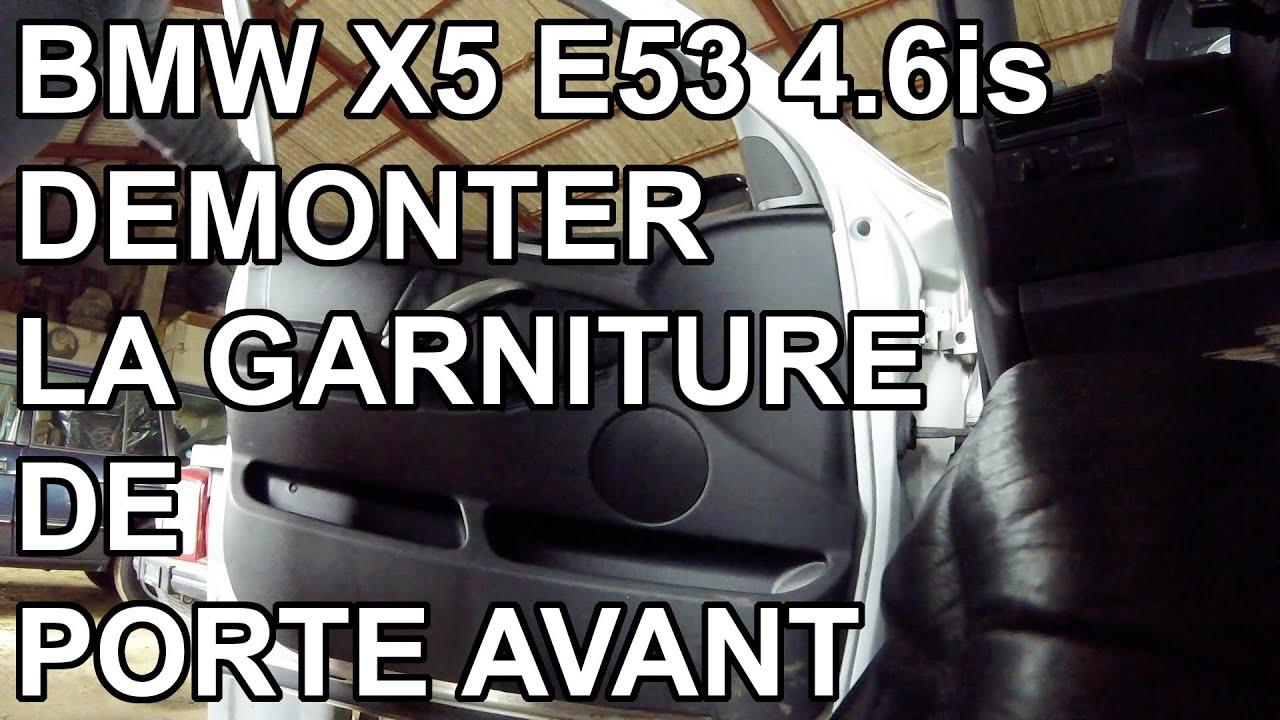 Auto Bmw X5 E53 Demonter La Contre Porte Avant Youtube