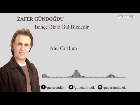 Zafer Gündoğdu - Ahu Gözlüm [Official Audio Güvercin Müzik ©]
