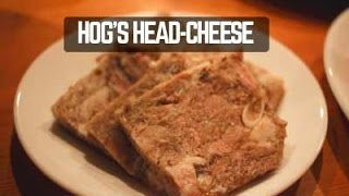 Hog's Head Cheese- Pure Deliciousness