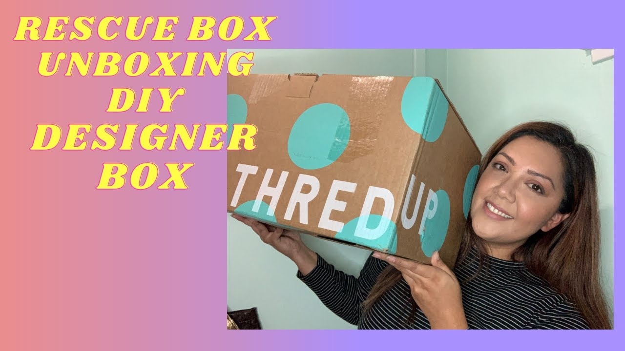 Thredup Rescue Box Unboxing 90 Diy Designer Unboxing Insane Luxury Brands But Are They Real Youtube