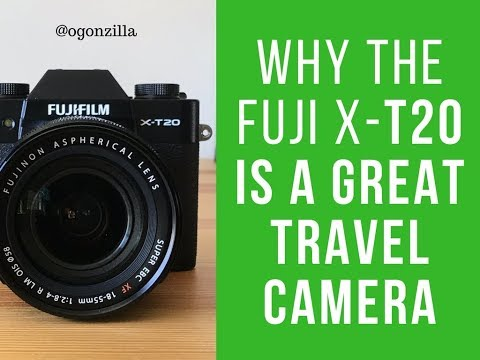 Why the Fuji X-T20 is a great travel camera