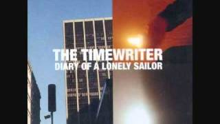 The Timewriter - Life Is Just a Timeless Motion | Plastic City