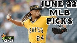 6/22/19 MLB DraftKings Picks (Early Slate)