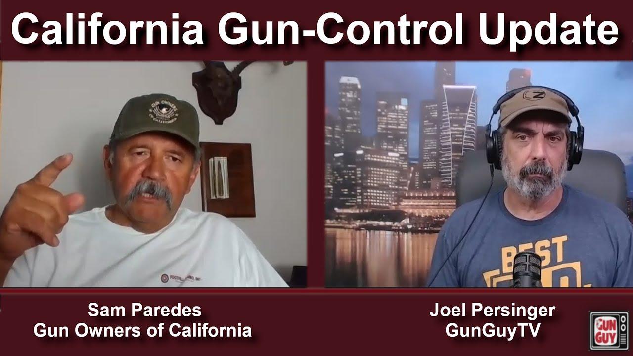 California Gun-Control Update with Sam Paredes of Gun Owners of California