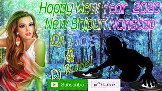 New Bhojpuri Nonstop 2020 Happy New Year 2020 Dj Tias& Dj Rubel New Piknik Super Hit Nonstop