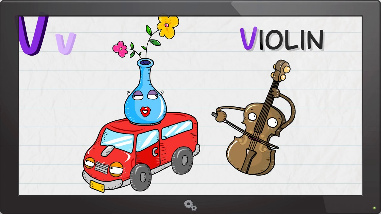 V Is For Violin V is for Van, V...