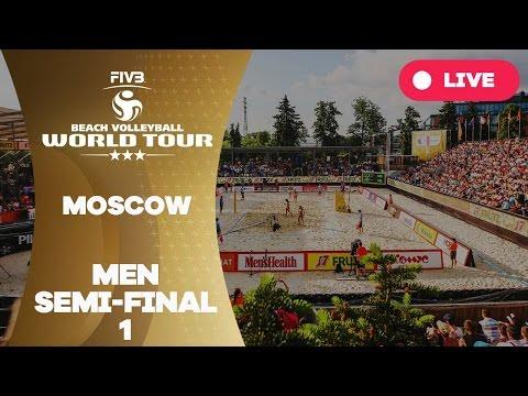Moscow 3-Star 2017 - Men Semi Final 1 - Beach Volleyball World Tour