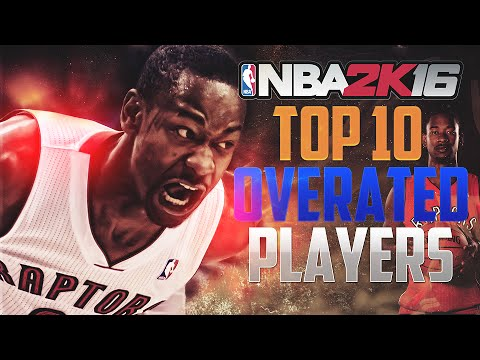 NBA 2K16 Top 10 Most OVERRATED and OVER POWERED Players!
