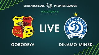LIVE Gorodeya Dinamo Minsk 11th of April 2020 Kick off time 5 55 p m GMT 3