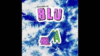 Gazzelle - Blu