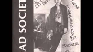 Mad Society - Termanally. 1981 US