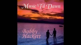 Bobby Hackett - Til  Dawn GMB