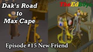OSRS - Dak's Road to Max Cape   Episode #15 New Friend