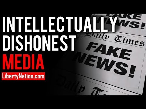 The Idiocy and Intellectual Dishonesty of the Establishment Media