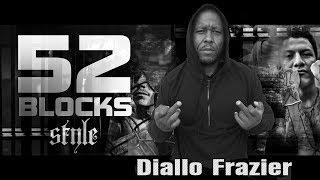 52 BLOCKS. Diallo Frazier