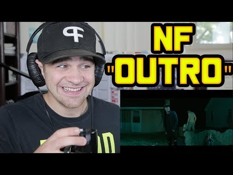 NF - Outro REACTION!!!