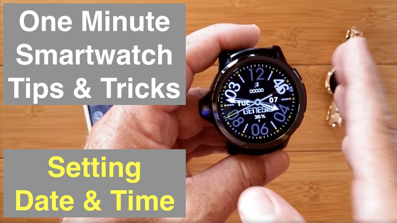 One Minute Tips & Tricks for Android, Health, and Fitness Smartwatches: Setting Date and Time