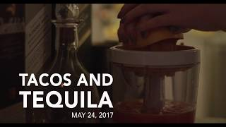 Tacos and Tequila (4K)