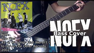 Nofx - The Plan [Bass Cover]