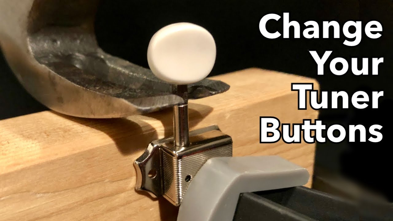 How to Change/Replace Vintage Style Tuner Buttons