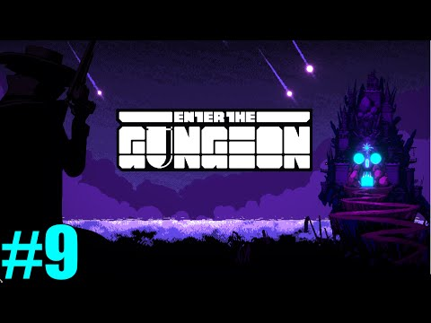 "Enter the Gungeon - ""We have a lot of health and should be fine"""
