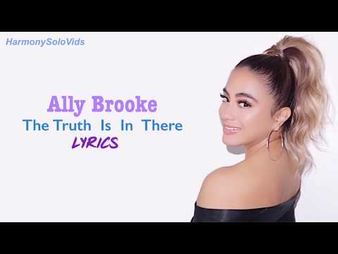Ally Brooke - The Truth Is In There Mp3