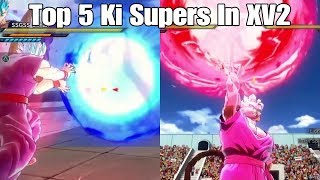 Dragon ball Xenoverse 2 Top 5 Ki Supers In The Game!