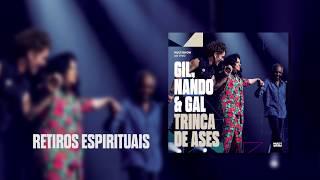 Baixar Multishow Ao Vivo Gil, Nando & Gal: Trinca de Ases | Retiros Espirituais