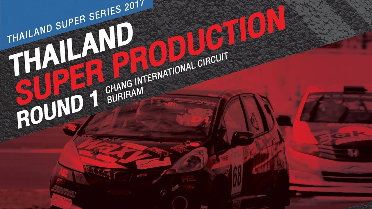 TH Super Production Rd.1 | Chang International Circuit Buriram