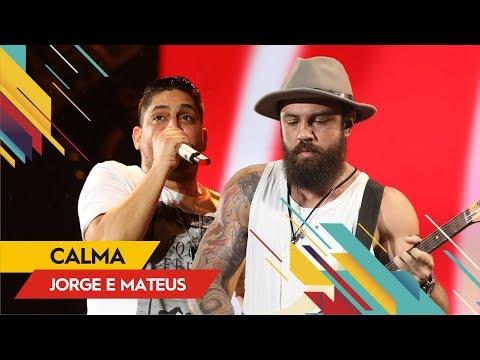 Jorge & Mateus - Calma - Villa Mix Rio de Janeiro   Ao Vivo