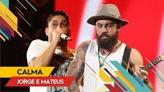Baixar Jorge & Mateus - Calma - Villa Mix Rio de Janeiro 2017 ( Ao Vivo )