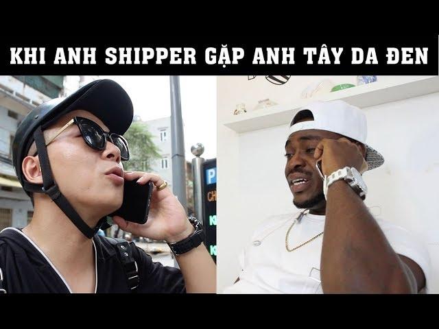Shipper g?p Anh da ?en | CEE JAY