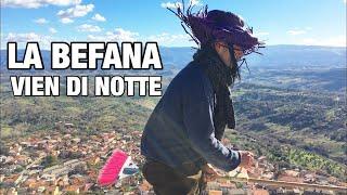 LA BEFANA VIEN DI NOTTE...