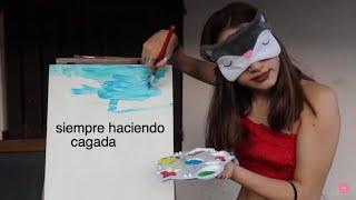 PINTANDO UN CUADRO CON LOS OJOS TAPADOS