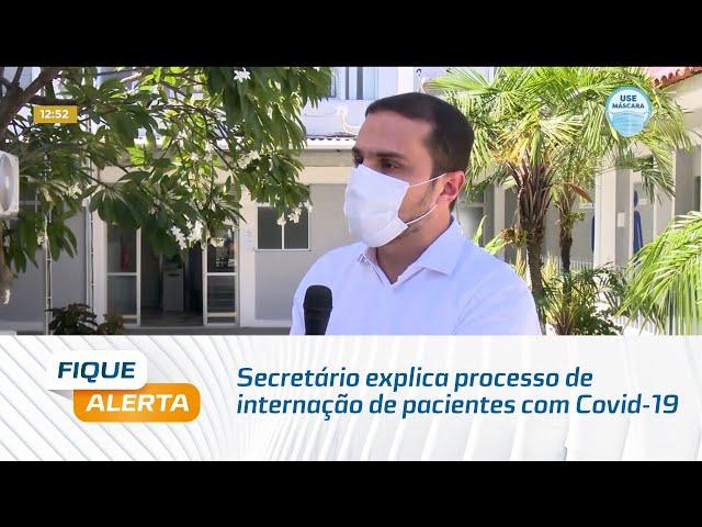Secretário explica processo de internação de pacientes com Covid-19 nos hospitais públicos de AL