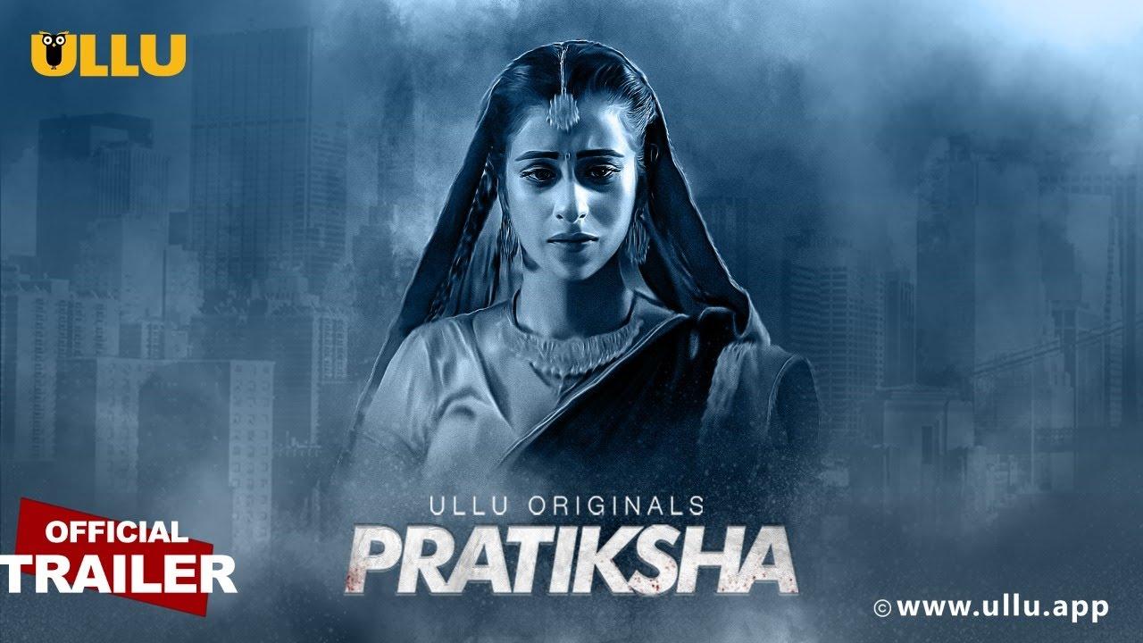 Download Pratiksha I ULLU Originals I Official Trailer I Releasing on 26th October