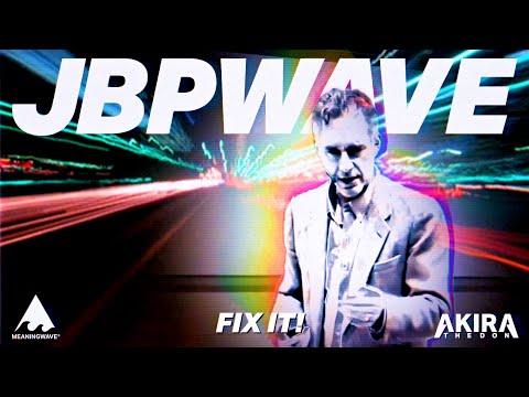 Jordan Peterson & Akira The Don - FIX IT!   Music Video   Meaningwave   Lofi Hip hop