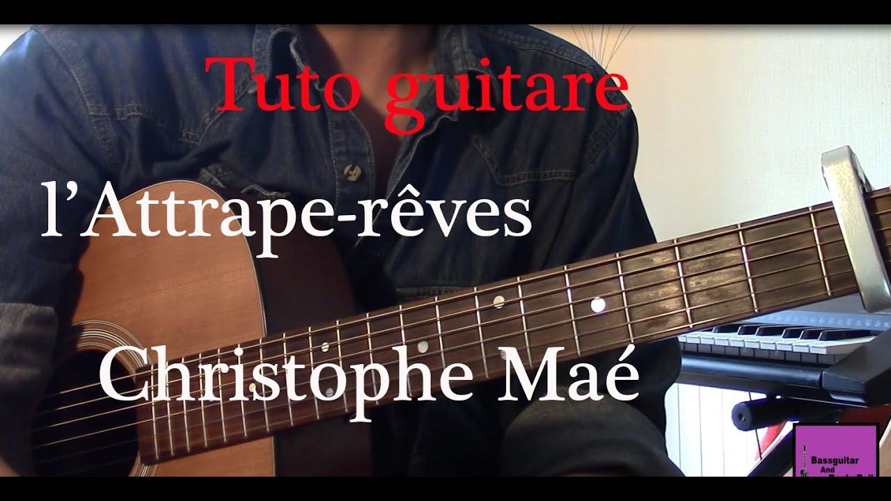 Tuto guitare - Chanson facile 4 accords - l'Attrape rêves ...