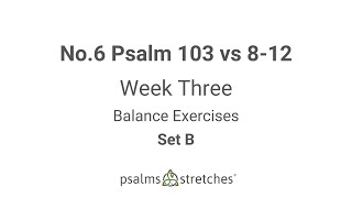 No  6 Psalm 103 vs 8 12 Week 3 Set B