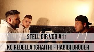 "Stell' dir vor #11 - KC Rebella (Ghaith ""Habibi Brüder"") (HOODFLOW.TV)"